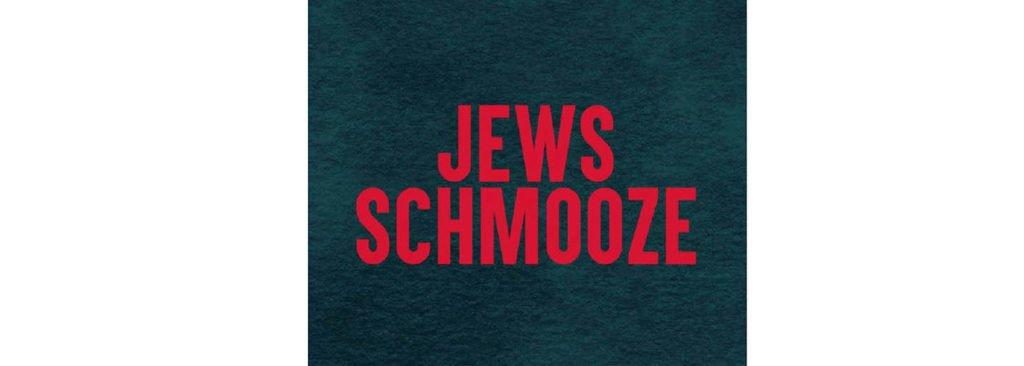 red wording reading Jews Schmooze on dark green background